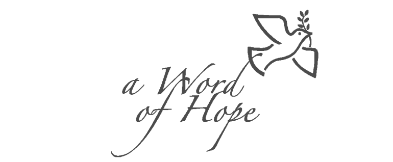 A Word Of Hope with dove